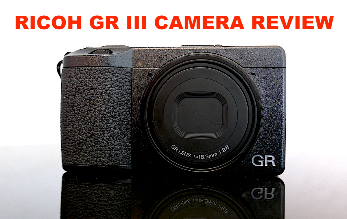 Ricoh GR III camera hands-on review - Pentax Rumors